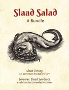 Slaad Salad [BUNDLE]