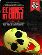 Echoes in Chult: A Pulp Jungle Horror Story
