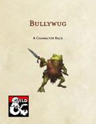 Bullywug - Character Race