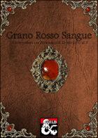 Grano Rosso Sangue