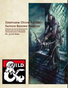 Zhentarim (Doom Raiders) Faction Renown Benefits