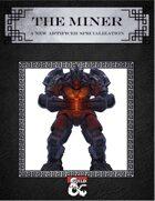 Artificer:The Miner