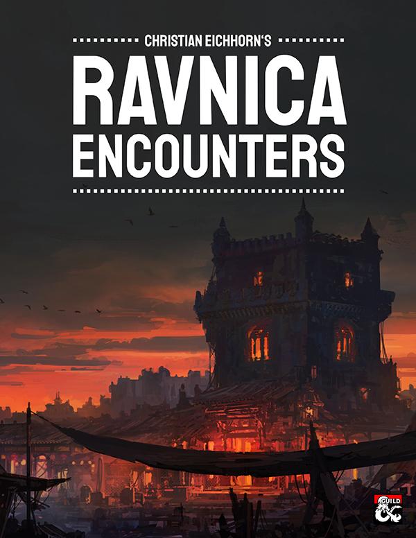 Ravnica Encounters