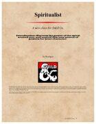 Spiritualist (A new Pact magic user)