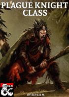 Plague Knight Class