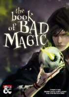 The Book of Bad Magic