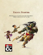 Exotic Fighter - A Martial Archetype for Fighters