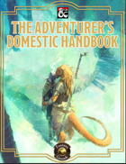 The Adventurer's Domestic Handbook (Fantasy Grounds)