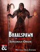 Sorcerous Origin Bhaalspawn