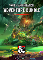 Tomb of Annihilation Adventure Bundle [BUNDLE]