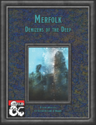 Merfolk: Denizens of the Deep