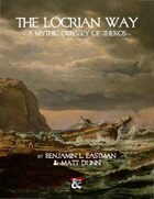 The Locrian Way: A Mythic Odyssey of Theros
