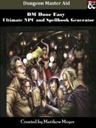 DM DONE EASY: Ultimate NPC and Spellbook list with free EXCEL Generator