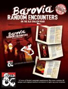 Barovia Random Encounters on the Old Svalich Road - Curse of Strahd