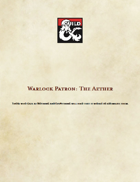 Warlock Patron: The Aether