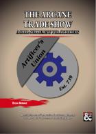 The Arcane Trade Show
