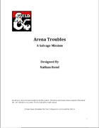 Arena Troubles