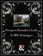 Dungeon Meowster's Guide to NPC Personality Archetypes