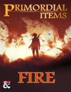 Primordial Items: Fire (5e)