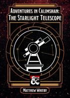 Adventures in Calimshan: The Starlight Telescope