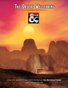 The Desert Wellspring