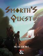 Smorth's Quest