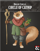 Circle of Catnip Druid