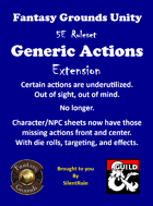Generic Actions Extension (.ext file) [Fantasy Grounds Unity (5E ruleset)]