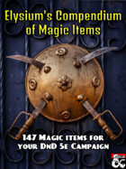 Elysium's Compendium of Magic Items