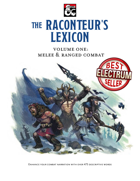 The Raconteur's Lexicon Volume One: Melee and Ranged Combat