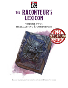 The Raconteur's Lexicon Volume Two: Spellcasting and Conditions
