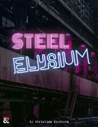 Steel Elysium | An Eberron Adventure