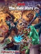 The Jade Hare 5e