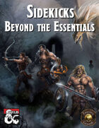 Sidekicks: Beyond the Essentials (Fantasy Grounds)