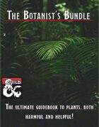 The Botanist's Bundle [BUNDLE]