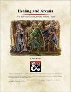 Healing and Arcana
