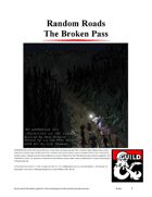 Random Roads: The Broken Pass