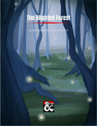 The Blighted Forest