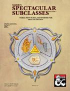 Mark's Spectacular Subclasses Volume 1