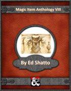 Magic Item Anthology VIII