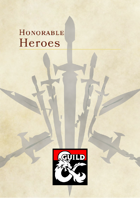 Honorable Heroes - Higher CR Humanoids for more challenging encounters in D&D 5e