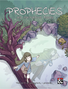 Prophecies as narrative tools