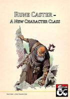 The Rune Caster - A New Character Class