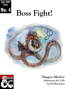 Dragon Mother (Boss Fight: Issue #4)