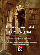 Libraries Illuminated COMPENDIUM