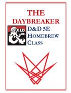 Daybreaker Class