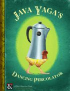 Java Yaga's Dancing Percolator
