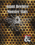 Giant Beehive - Monster Stats