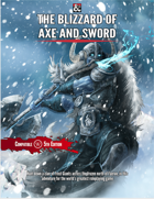 THE BLIZZARD OF AXE AND SWORD: A TIER TWO ADVENTURE