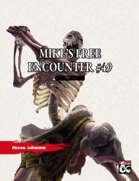 Mike's Free Encounter #49: Quillbones